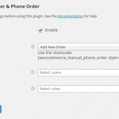 Woocommerce Phone Orders & Manual Orders - Settings